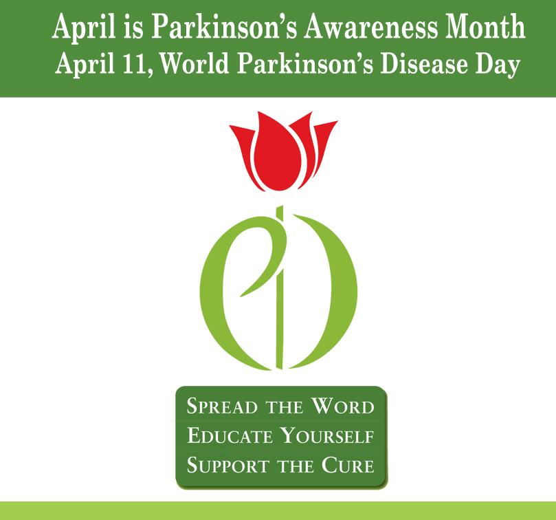 April is Parkinson's Awareness Month - April 11, World Parkinson's Disease Day