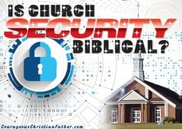 Is Church Security Biblical?