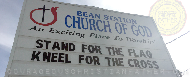 Stand for the Flag Kneel for the Cross Church Sign
