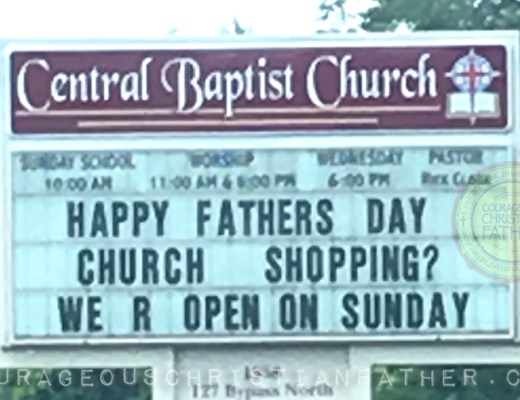 Church Shopping Church Sign - Central Baptist Church Lawerenceburg, KY Happy Father's Day - Church Shopping - We're open on Sunday