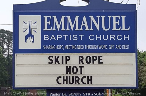 Skip Rope, Not Church - Church Sign - Skipping Rope can be fun, but not so much for skipping church.