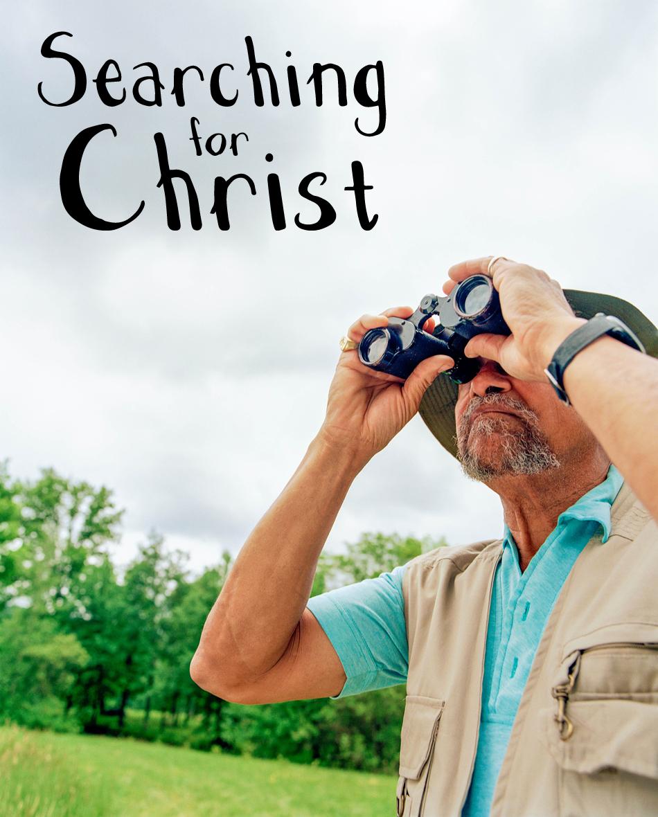 Searching for Christ