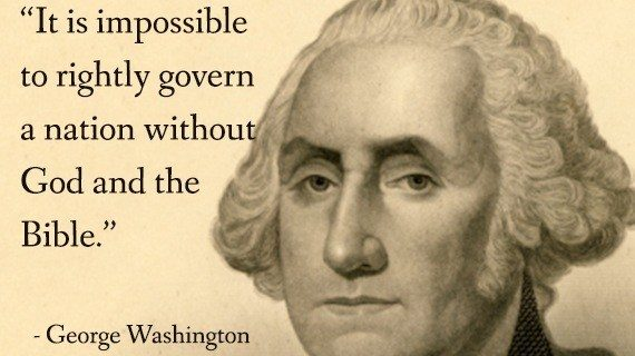 God, Bible and Nation 4th of July Quote by George Washington