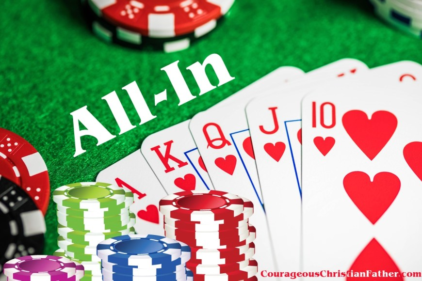 All-In we are familiar with this in playing cards such as poker. That means you put everything into it. When we share the gospel, we must be all-in too ... Put everything in sharing the gospel.