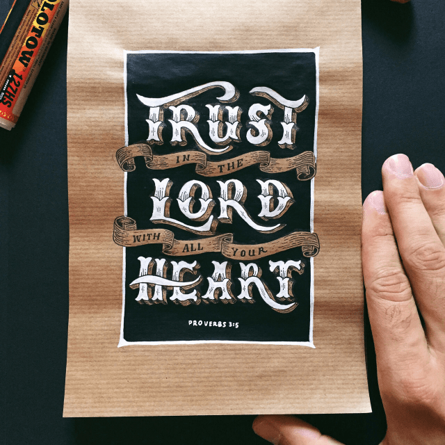 VOTD September 21 - Trust in the LORD with all your heart And do not lean on your own understanding. Proverbs 3:5 NASB