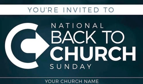 National Back to Church Sunday - a day to help equip and encourage church members to invite people to church.