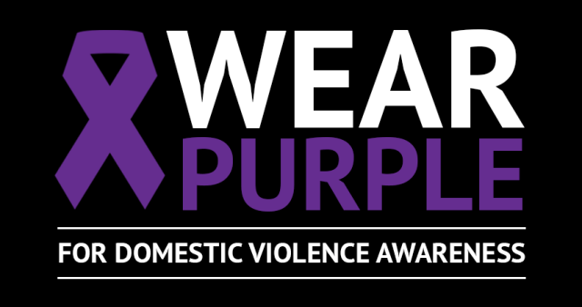 Wear Purple for Domestic Violence Awareness Day - This day is to raise awareness of domestic, spousal and dating violence.