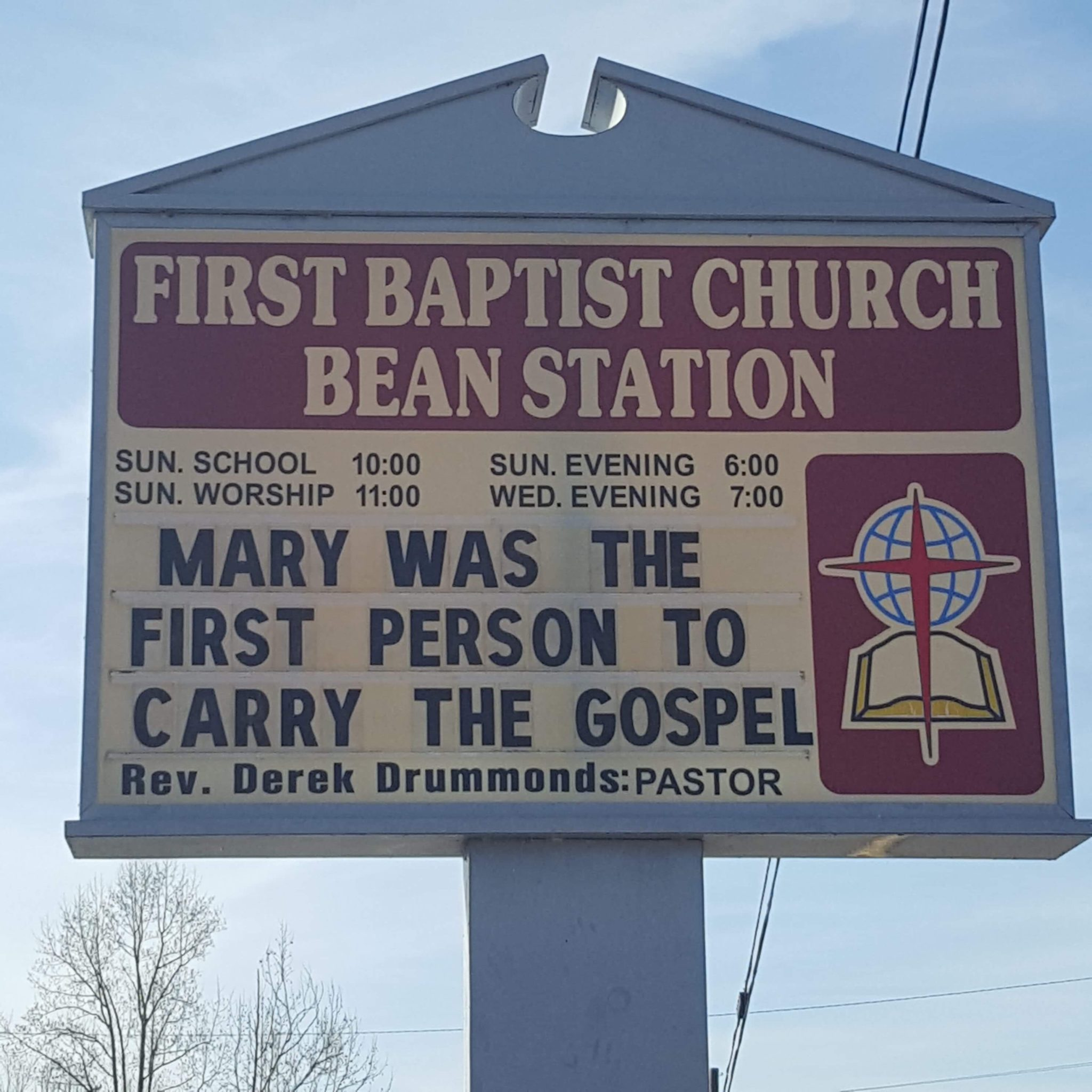 Mary was the first person to carry the gospel church sign