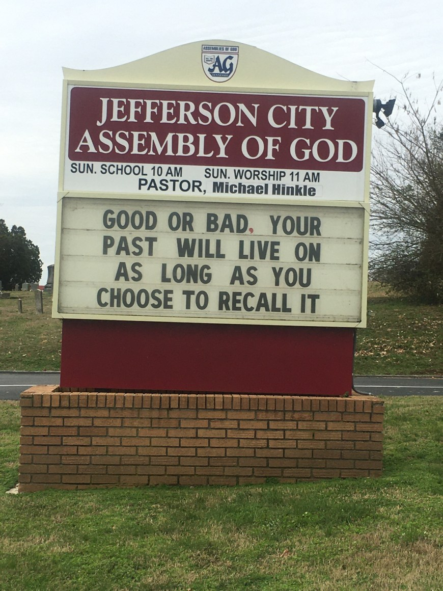 Your Past Will Live On Church Sign from Jefferson City Assembly of God is this week's Church Sign Saturday.