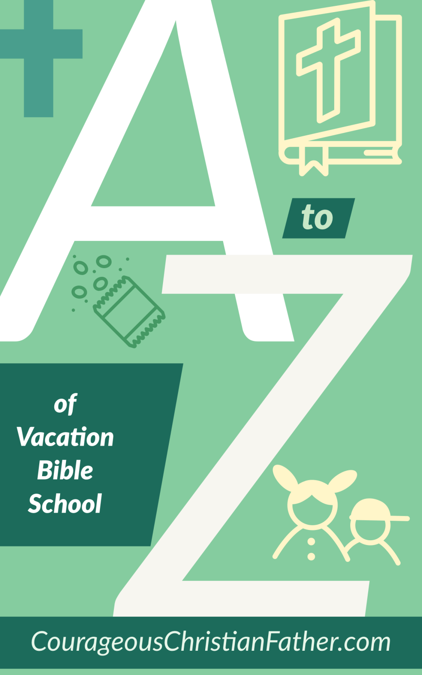 The A-Z of Vacation Bible School (VBS) - This is the list of all things Vacation Bible School using each letter of the alphabet starting with A and going to Z. #VBS #VacationBibleSchool