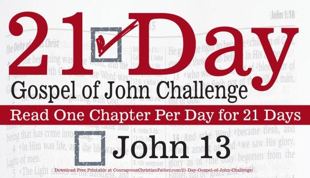 John 13 - Today is Day 13 of the 21 Day Gospel of John Challenge. Today read chapter 13 of the Gospel of John. #John13 #BGBG2