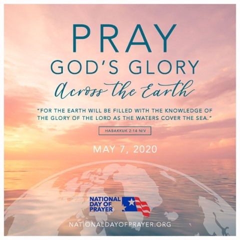 Pray God's Glory Across the Earth - National Day of Prayer 2020 - This years theme is based on Habakkuk 2:14. #NationalDayofPrayer