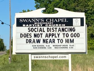 Social Distancing Does Not Apply To God Church Sign from Swann's Chapel Missionary Baptist Church in Dandridge, TN.