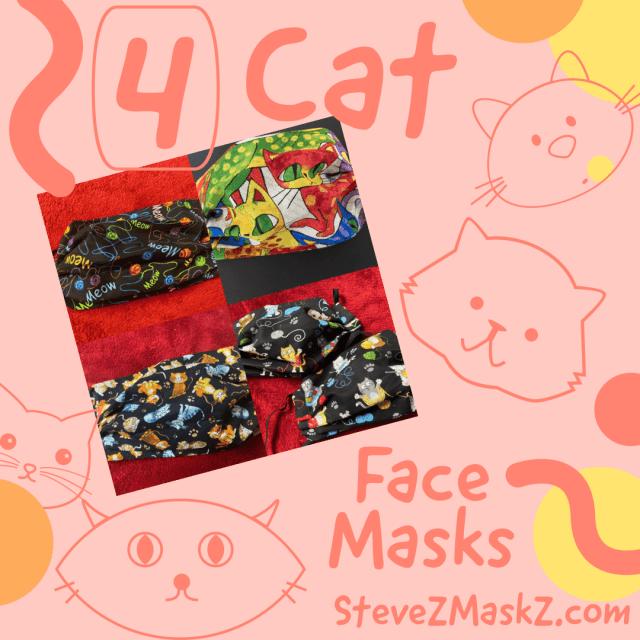 4 Cat Face Masks - SteveZ MaskZ