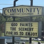 God Paints the Scenery Church Sign