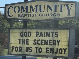 God Paints the Scenery Church Sign is this week's Church Sign Saturday from Community Baptist Church in Oliver Springs, TN. #ChurchSign