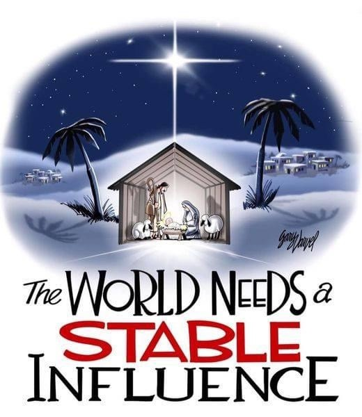 The World Needs A Stable Influence - I share two reasons why Jesus is the stable influence. #Christmas #StableInflurence (Comic by Gary Varvel)