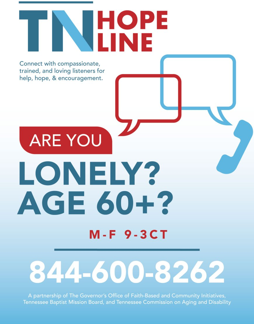 TN Hope Line - Are you a over 60 and feeling lonely? Now there is a hope line for those seniors to be able to have someone to listen to them, give them help, hope and encouragement. #TNHopeLine #HopeLine