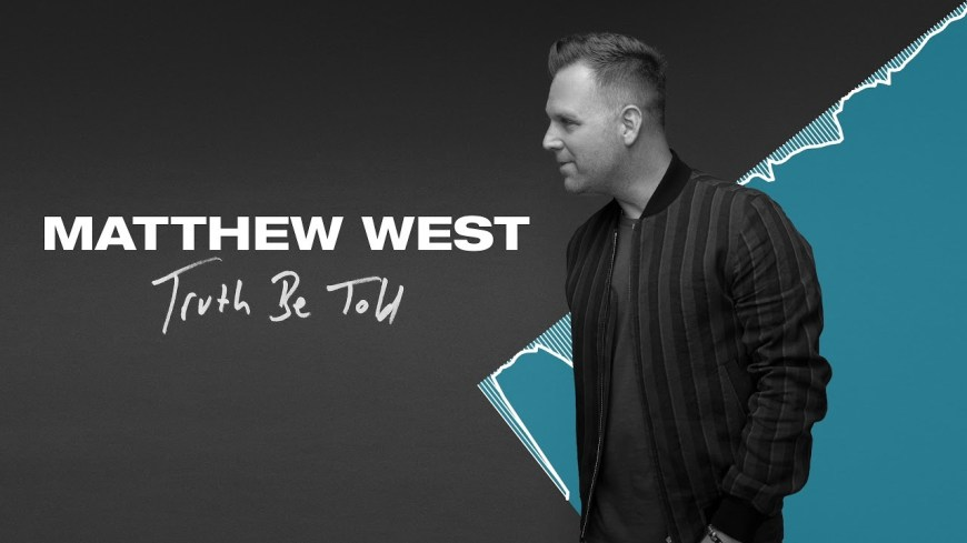 Truth Be Told by Matthew West - a great song about the lies we say to others. #TruthBeTold #MatthewWest