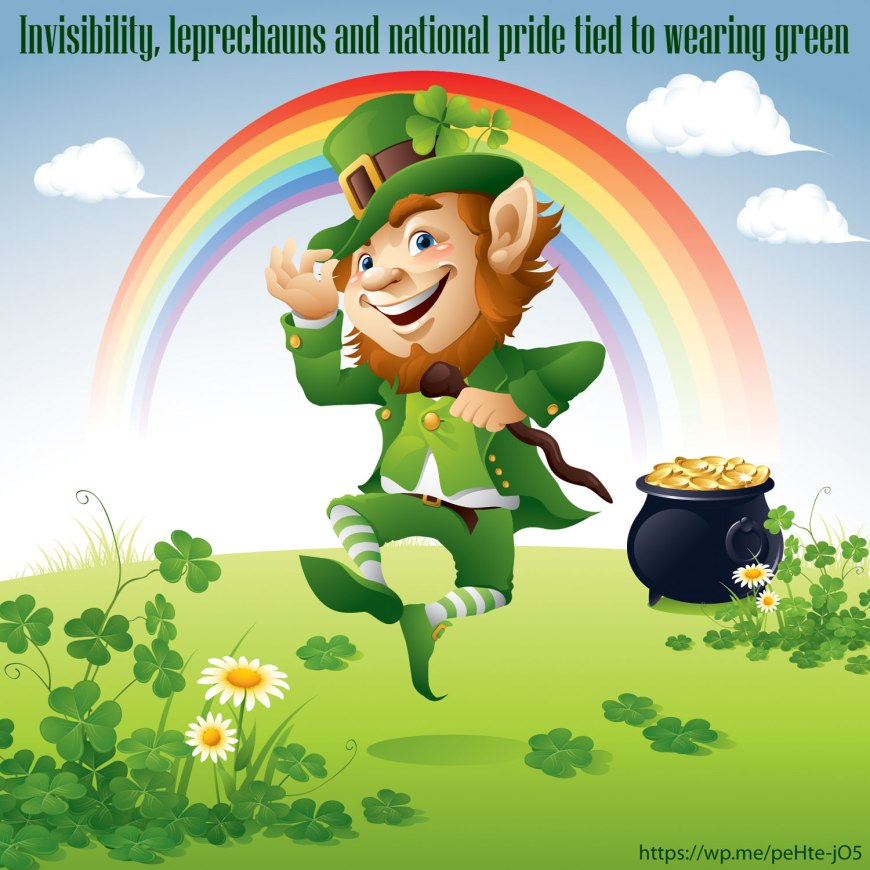 Invisibility, leprechauns and national pride tied to wearing green - Part of what makes celebrating St. Patrick's Day so enjoyable is the scores of traditions surrounding the holiday. The month of March ushers in parades, festive foods, lively music, and as much green attire as a person can handle.
