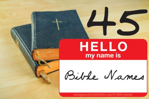 45 Bible Names - Here is a list of 45 names from the Bible. #BibleNames (Biblical Names)