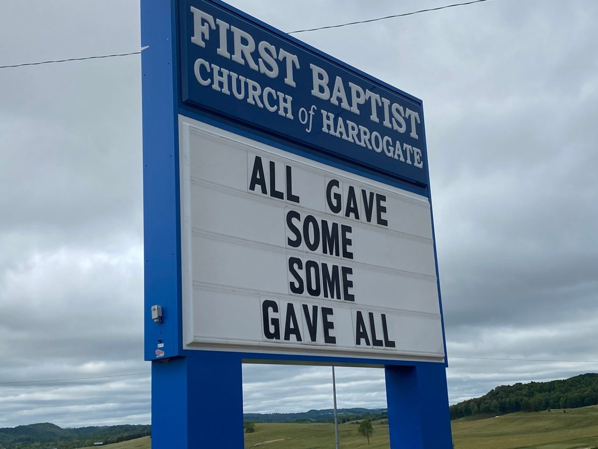 All Gave Some, Some Gave All Church Sign