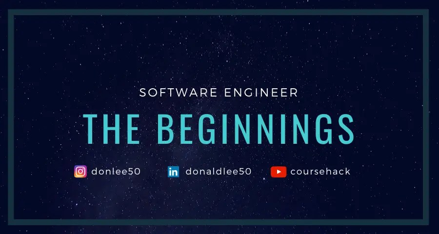 Software Engineer The Beginnings