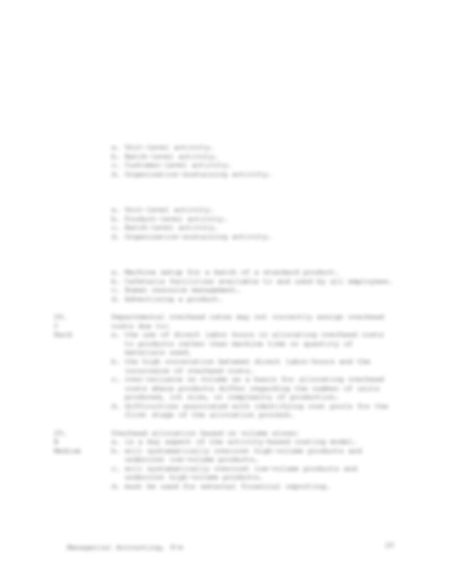 F Medium In activity based costing a plant wide overhead