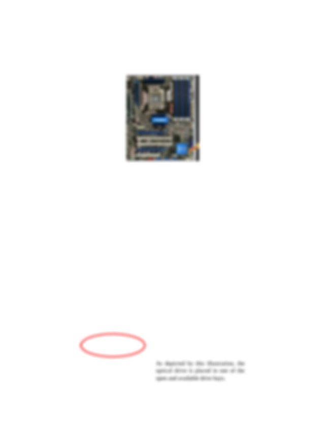 consult the motherboard support manual to determine where