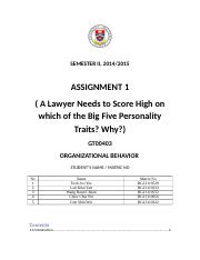 A Lawyer Needs to Score High on which of the Big Five