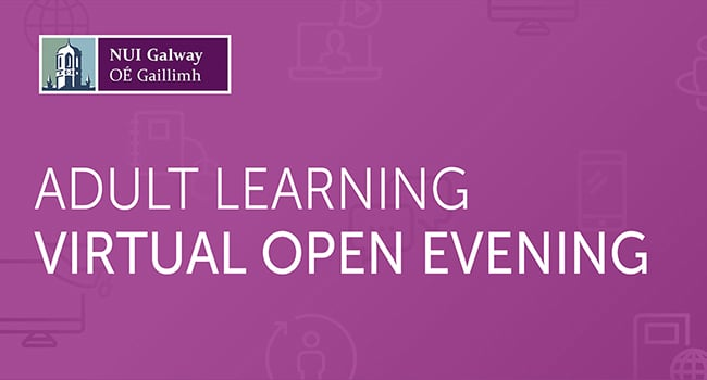 NUI Galway's Adult Learners Virtual Open Evening