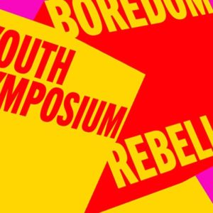 Youth Symposium: BOREDOM REBELLION at Science Gallery