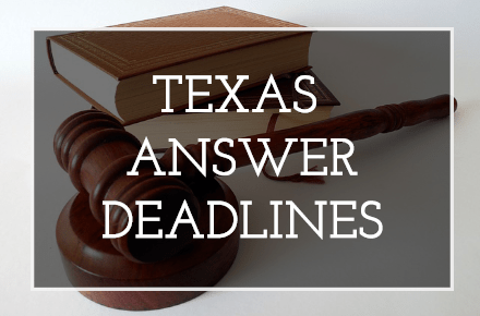 Texas Answer Deadline