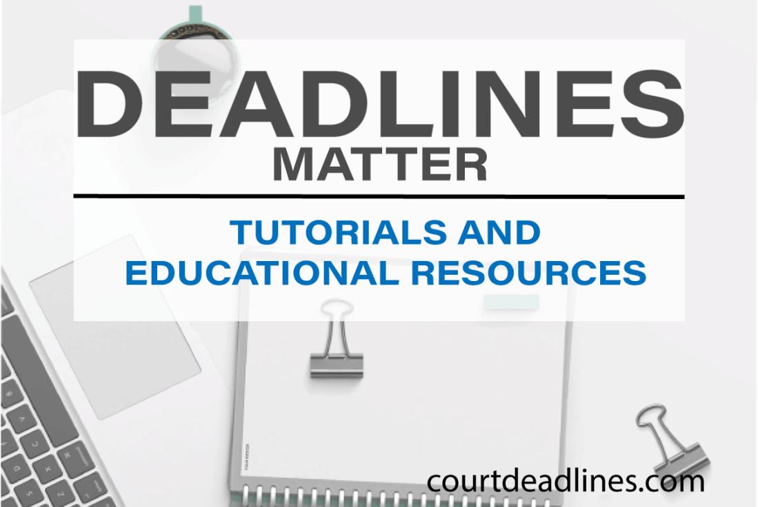 Court Deadlines deadline calculator and educational resources