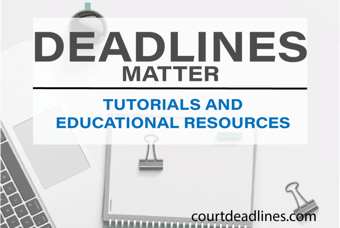 Court Deadlines deadline calculator and educational resources
