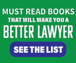 Must Read Book That Will Make You A Better Lawyer