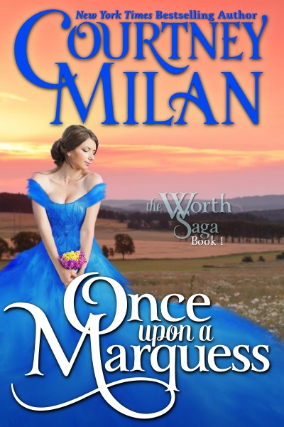 Image result for Once Upon a Marquess and Her Every Wish - Courtney Milan