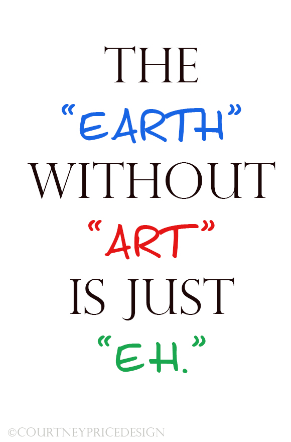the earth without art, the importance of art, art