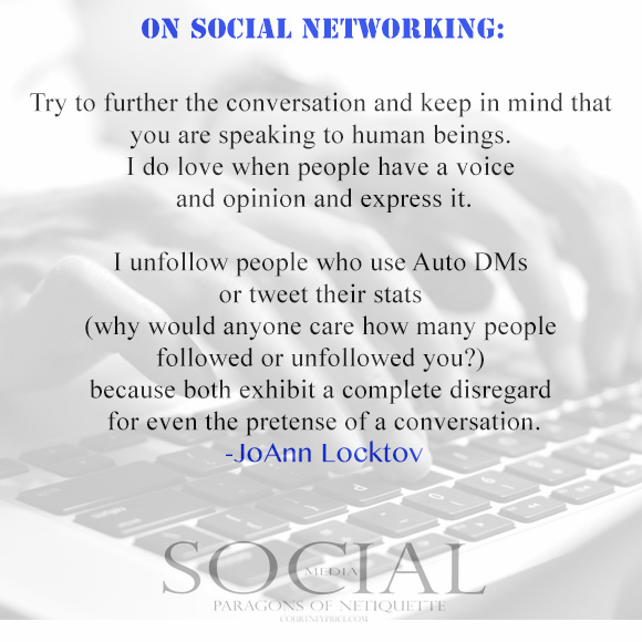 Social Networking, from Social Media: Paragons of Netiquette on www.CourtneyPrice.com http://wp.me/p2e5e8-4Ai