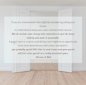 Real estate tips for selling your home from Farrow & Ball on www.CourtneyPrice.com