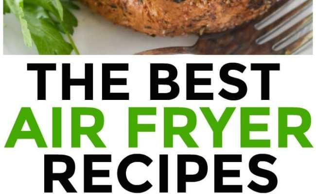 Air Fryer Recipes Courtney S Sweets