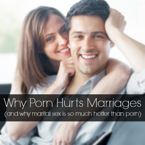 why porn hurts marriages
