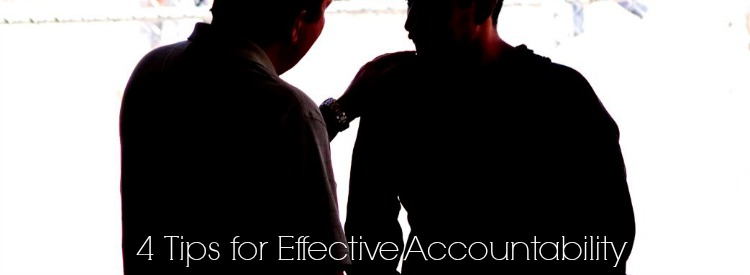 4 Tips for Effective Accountability
