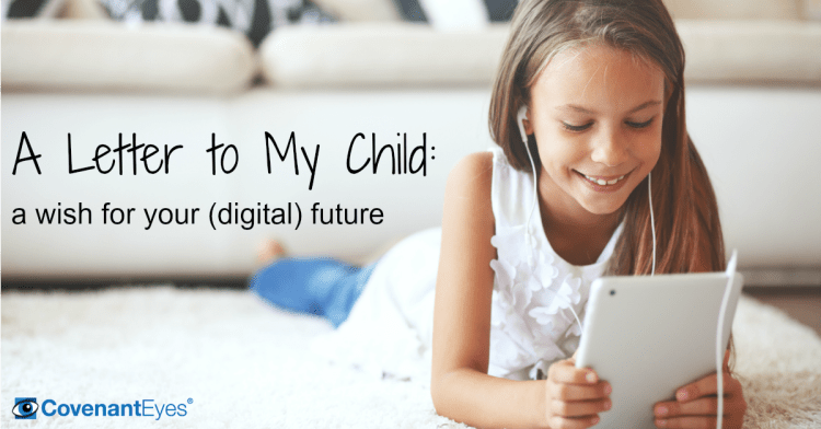 A Wish for My Child's Digital Future