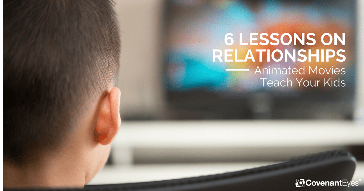 6 lessons on relationships animated movies teach your kids