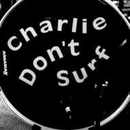 Charlie Don't Surf-Colorado