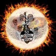 50 Shadez of ROCK!