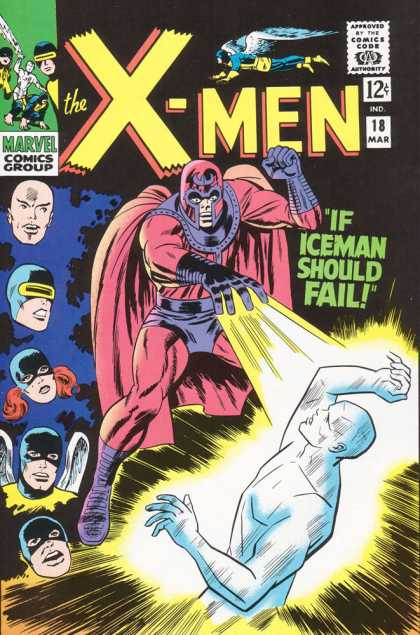 Uncanny X-Men 18 - Iceman - Magneto - Marvel Comics Group - Approved By The Comics Code - Cyclopus - Dick Ayers, Jack Kirby