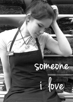 Someone I love