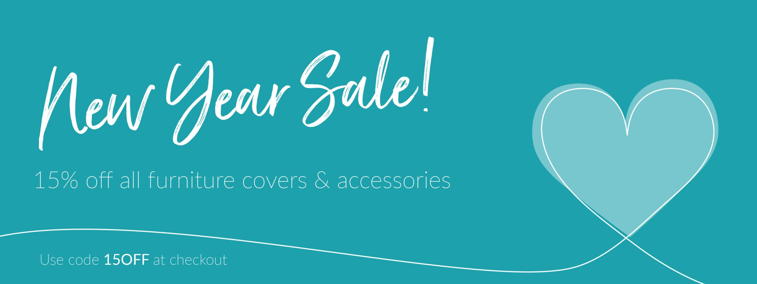 New Year Sale - 15% off all furniture covers and accessories